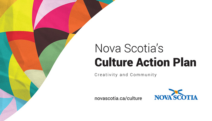 Nova Scotia's Culture Action Plan: Creativity and Community is a comprehensive strategy focused on celebrating and sharing our culture, our creative sector, and our diverse communities