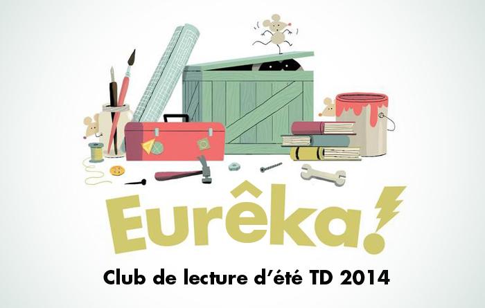 Eurêka! Club de lecture d'été TD